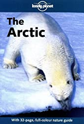 The Arctic (Lonely Planet Greenland & the Artic)