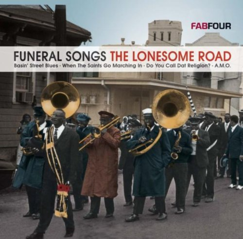 Funeral Songs - The Lonesome Road