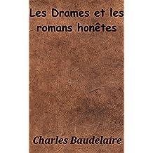 Les Drames et les romans honnêtes (Annoté) (French Edition)