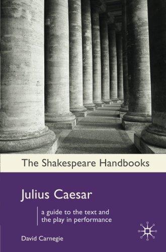 Julius Caesar (Shakespeare Handbooks)