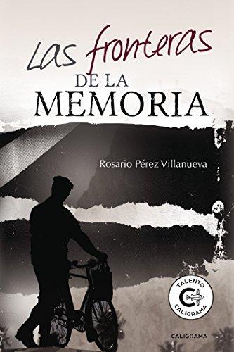Las fronteras de la memoria