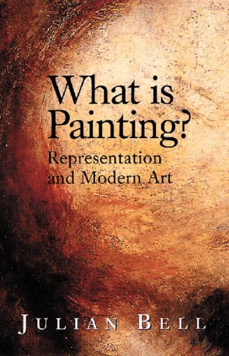 What Is Painting?: Representation and Modern Art..