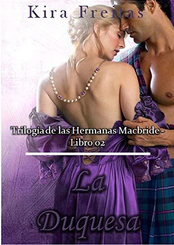La Duquesa (Trilogía de las Hermanas MacBride nº 2)