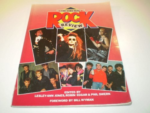 The Sony Tape Rock Review by Lesley-Ann Jones (Editor), Robin Eggar (Editor), Phil Swern (Editor) (1-Oct-1984) Paperback
