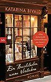 Ein Buchladen zum... von Katarina Bivald