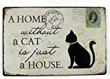 Una casa senza un gatto Wall Sign–Home Plaque–Tukohtm