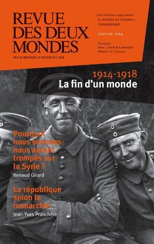 revue-des-deux-mondes-janvier-2014-1914-1918-la-fin-d-39-un-monde
