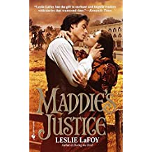 [(Maddie's Justice)] [By (author) Leslie LaFoy] published on (November, 2000)