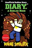 Roblox Books: Diary of a Roblox Noob: Mining Simulator (Unofficial New Roblox Noob Diaries)