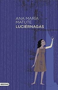 Luciérnagas par  Ana María Matute