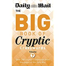Daily Mail Big Book of Cryptic Crosswords Volume 7 (The Daily Mail Puzzle Books)
