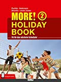 MORE! Holiday Book 2, mit App für Audiomaterial - Herbert Puchta, Christian Holzmann, Jeff Stranks, Peter Lewis-Jones