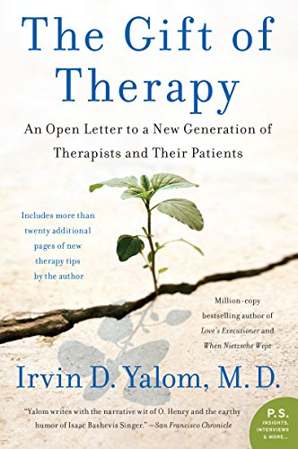 The Gift of Therapy: An Open Letter to a New Generation of Therapists and Their Patients (P.S.) por Irvin Yalom