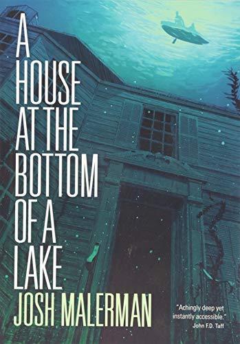 A House at the Bottom of a Lake por Josh Malerman