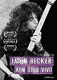Jason Becker: Aún Sigo Vivo [DVD]