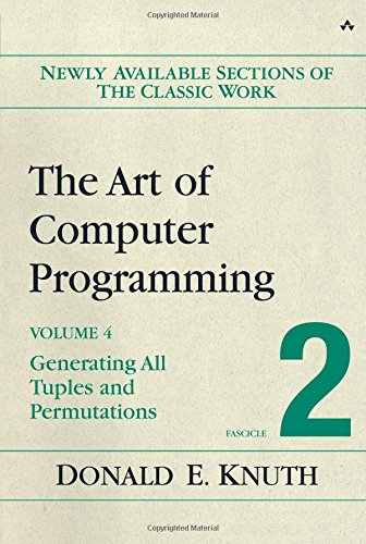 The Art of Computer Programming, Volume 4, Fascicle 2: Generating All Tuples and Permutations: Combinatorial Algorithms v. 4, Pt. 2
