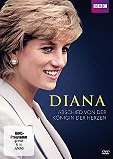 Diana - Abschied von der Königin der Herzen