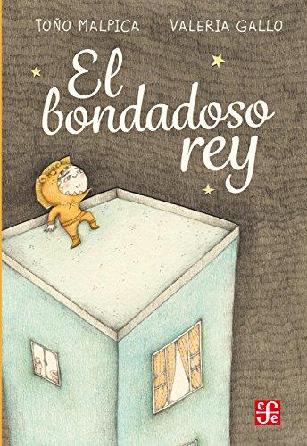 El bondadoso rey (Los Especiales De a La Orilla Del Viento) eBook ...