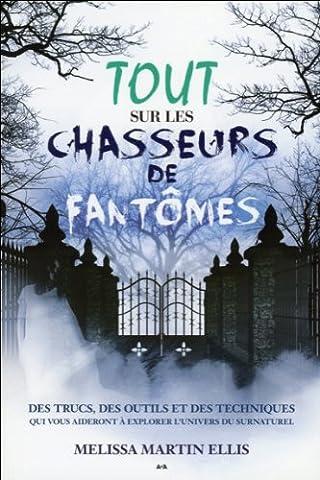 Chasseur De Fantomes - Tout sur les chasseurs de