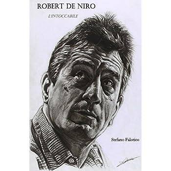 Robert De Niro. L'intoccabile