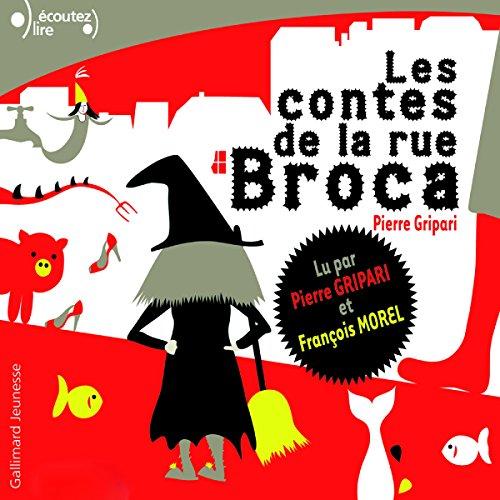 Les contes de la rue Broca par Pierre Gripari