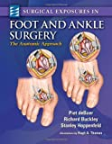 Surgical Exposures In Foot And Ankle Surgery The Anatomic Approach