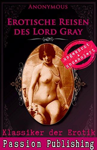 Klassiker der Erotik 55: Erotische Reisen des Lord Grey