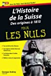 Histoire de la Suisse Poche Pour les...
