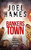 Bankers Town...
