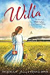 Willa: The Story of Willa Cather, an...