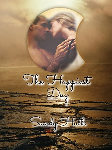 The Happiest Day (English Edition) por Sandy Huth