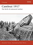 Cambrai 1917: The birth of armoured warfare (Campaign)