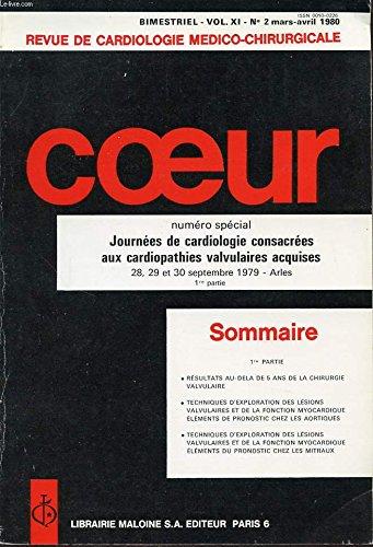 Revue de cardiologie medico-chirurgicale volume xi n2 1980 coeur : journes de cardiologie consacrees aux cardiopathies valvulaires acquises....