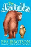 The Abominables by Ibbotson, Eva 1st (first) Edition (2013)