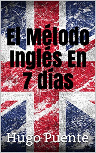 El Método Inglés En 7 días