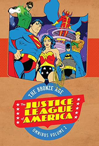 Justice League of America : (Justice League of America: The Bronze Age Omnibus) por Dennis O'Neil