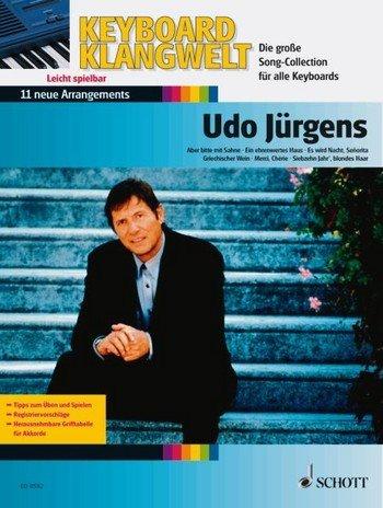 Keyboard Klangwelt: Udo Jürgens mit Bleistift -- 11 beliebte Melodien u.a. mit GRIECHISCHER WEIN und ABER BITTE MIT SAHNE für Keyboard leicht arrangiert (Noten/sheet
