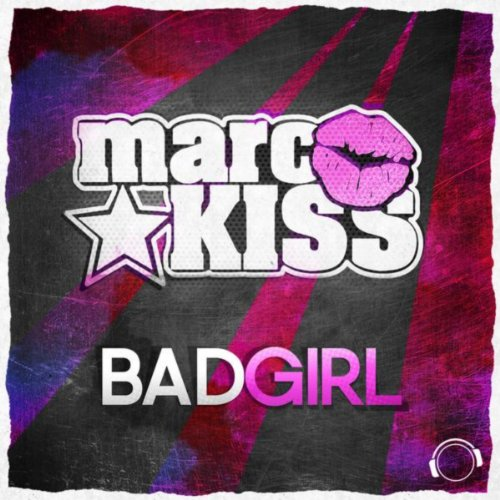 Marc Kiss-Bad Girl