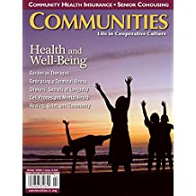 Communities Magazine #145 (Winter 2009) – Health and Well Being