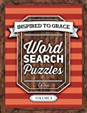 Inspired To Grace Word Search Puzzles: Volume 3 (Christian Books & Bibles)