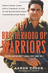 Brotherhood of Warriors: Behind Enemy Lines with One of the World's Most Elite Counterterrorism Commandos