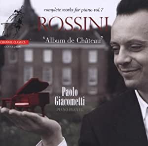 Rossini - Complete Piano works vol.7  [Hybrid SACD]