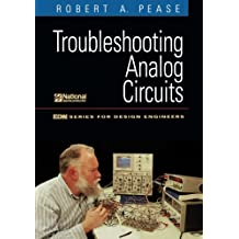 Troubleshooting Analog Circuits (The Edn Sries for Design Engineers)