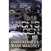Tales from the Lyon's Den: Stories from the Four Horsemen Universe (Four Horsemen Tales Book 4) (English Edition)