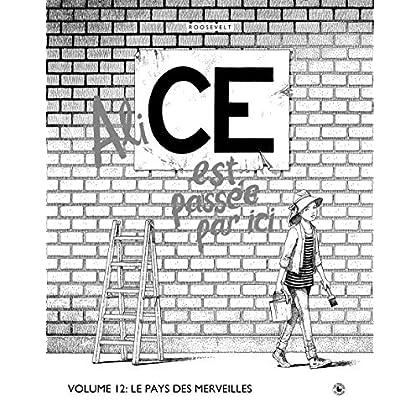 CE T.12 - Le Pays des merveilles