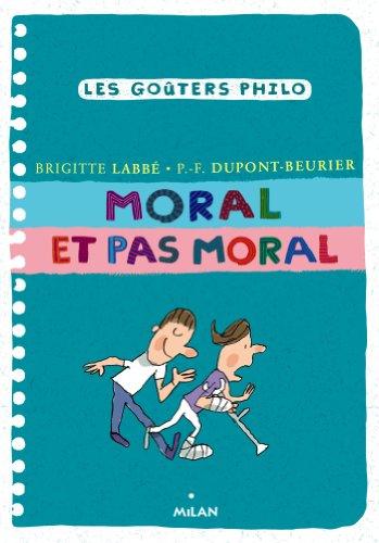 Moral et pas moral