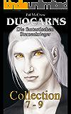 Duocarns - Die fantastischen Sternenkrieger Collection 7-9: Fantasy Roman | Paranormale Romanze | Abenteuerroman (Duocarns Fantasy Serie Sammelband 3)