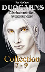 Duocarns - Die fantastischen Sternenkrieger Collection 7-9 (Duocarns Fantasy Serie Sammelband 3)