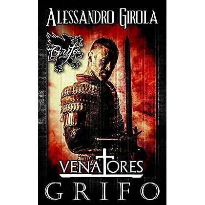 Grifo (Venatores Vol. 1)