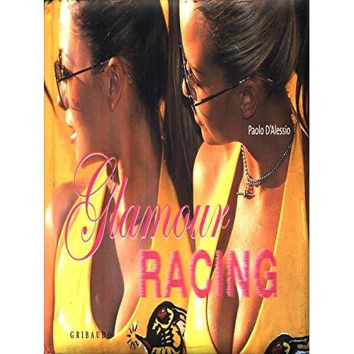 Glamour Racing. Ediz. Inglese E Spagnola